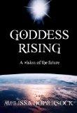 Goddess Rising – Melissa Bowersock