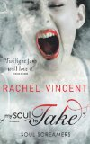 My Soul to Take – Rachel Vincent