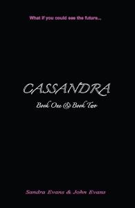 CASSANDRA – Sandra and John Evans