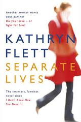Separate Lives – Kathryn Flett